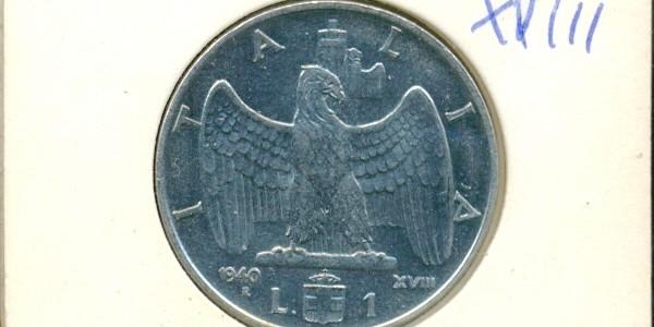 1 Lira Nazione: Italia Anno: 1940 Anno fascista XVIII – Magnetica